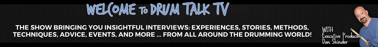 Welcome to Drum Talk TV, The Heartbeat of the Global Drumming Community
