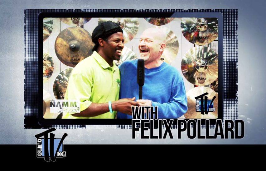 Felix Pollard on Drum Talk TV