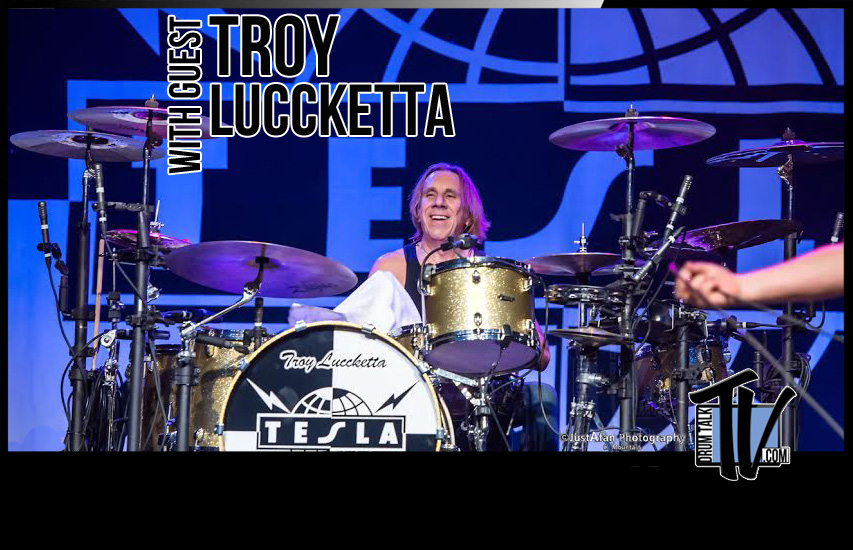 Troy Luccketta on Drum Talk TV