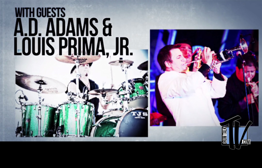 AD Adams and Louis Prima Jr on Drum Talk TV