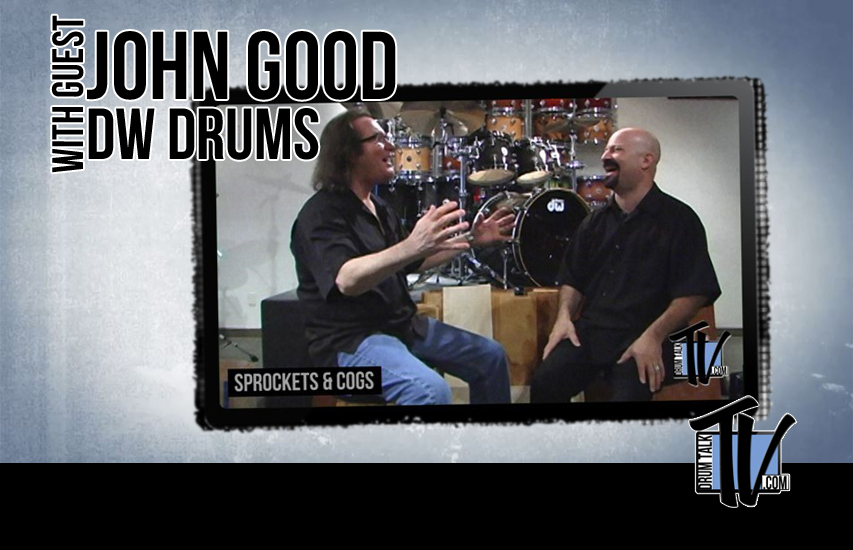 John Good DW Drums on Drum Talk TV
