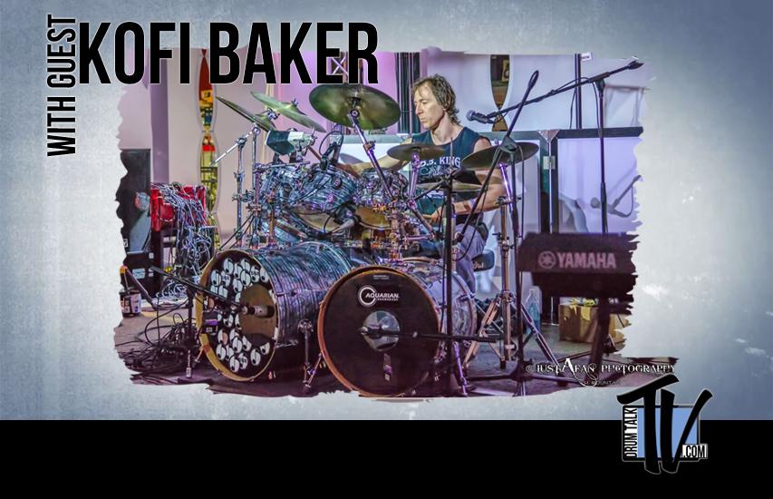 Kofi Baker on Drum Talk TV