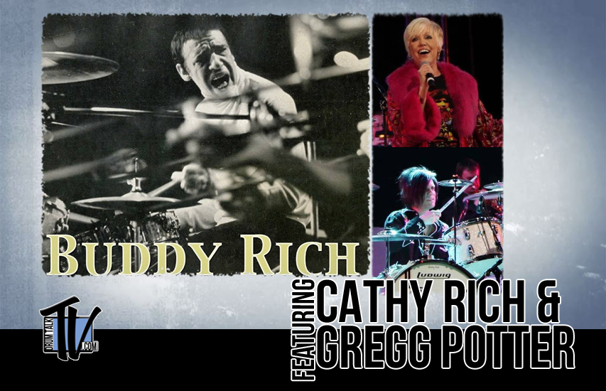 The Scoop on Buddy Rich, Cathy Rich, Gregg Potter on Drum Talk TV