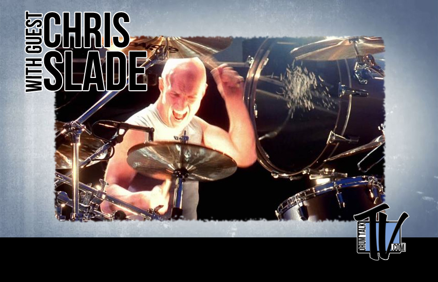 Chris Slade on Drum Talk TV