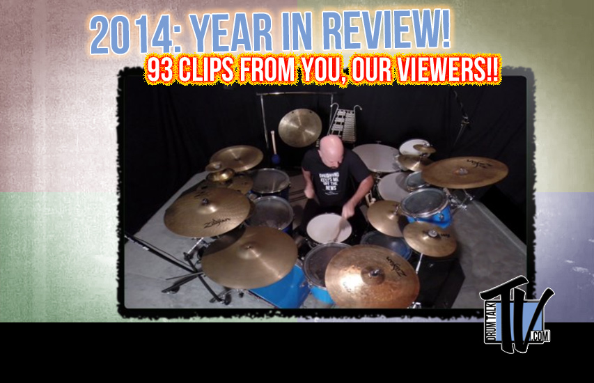 2014 Year in Review on Drum Talk TV