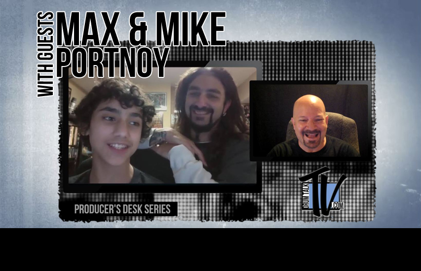 Max and Mike Portnoy on Drum Talk TV