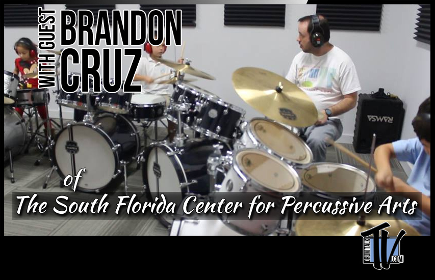 Brandon-Cruz, South Florida Center for Percussive Arts on Drum Talk TV