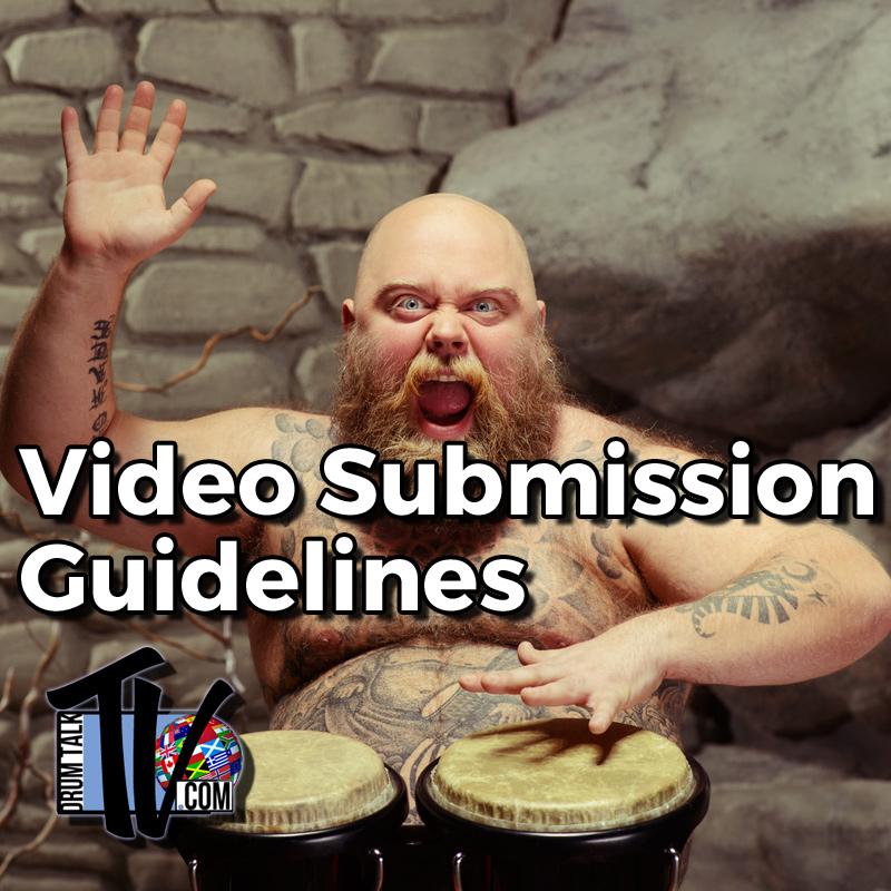 Drum Talk TV Video Submission Closed